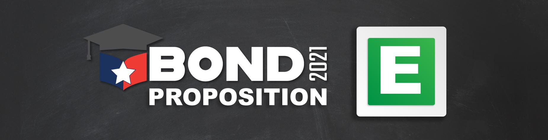Bond Proposition E Banner