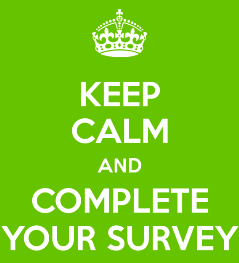 Keep Calm and Complete the Survey