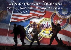 Honoring Our Veterans Friday November 8 2019 at 2:00 pm