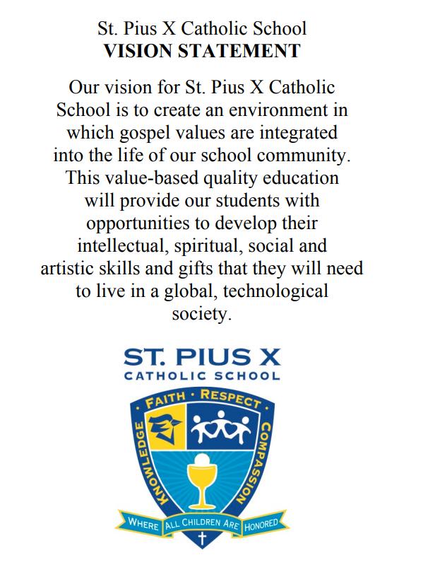 Vision Statement of St. Pius X School
