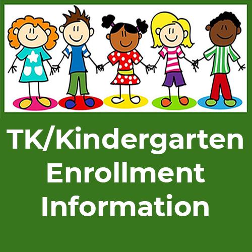 TK/Kindergarten Enrollment Information