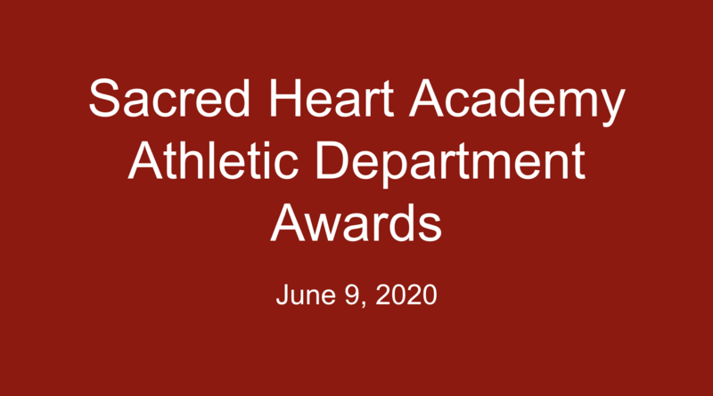Sacred Heart Academy Athletic Department Awards Featured Photo