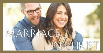 Marriage in Christ Featured Photo