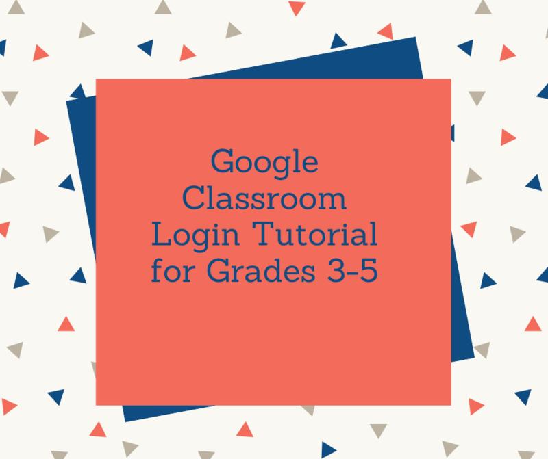 Google Classroom Login Tutorial for Grades 3-5