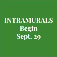 sign announcing intramurals begin Sept. 29