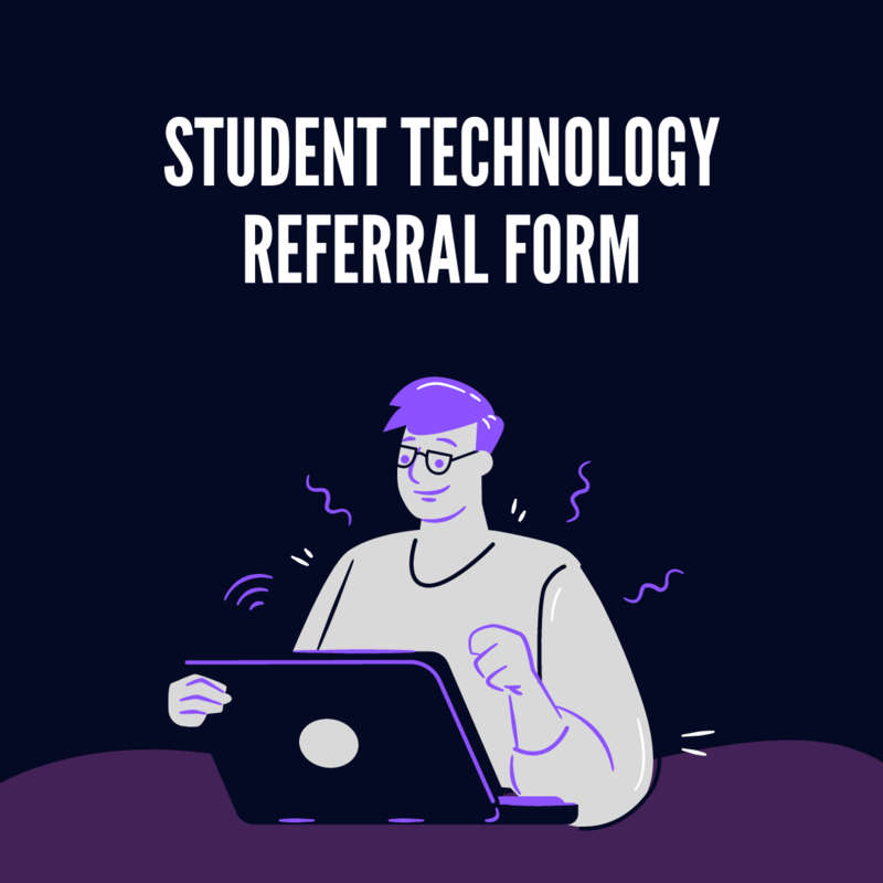 Student Technology Referral Form Featured Photo
