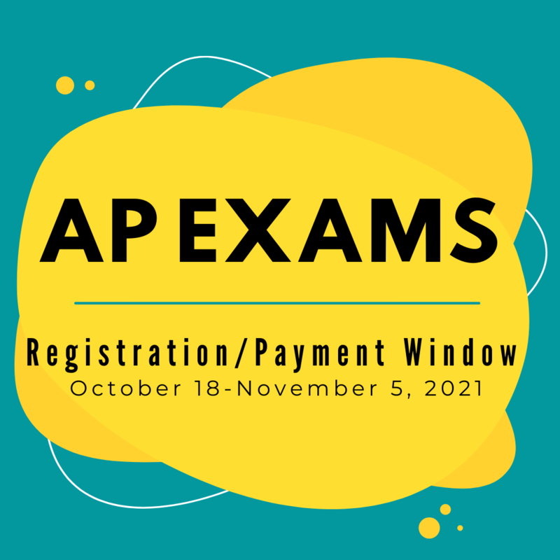 AP Exam Registration/Payment Window 10/18-11/5