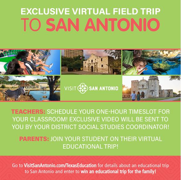 San Antonio Virtual Field Trip