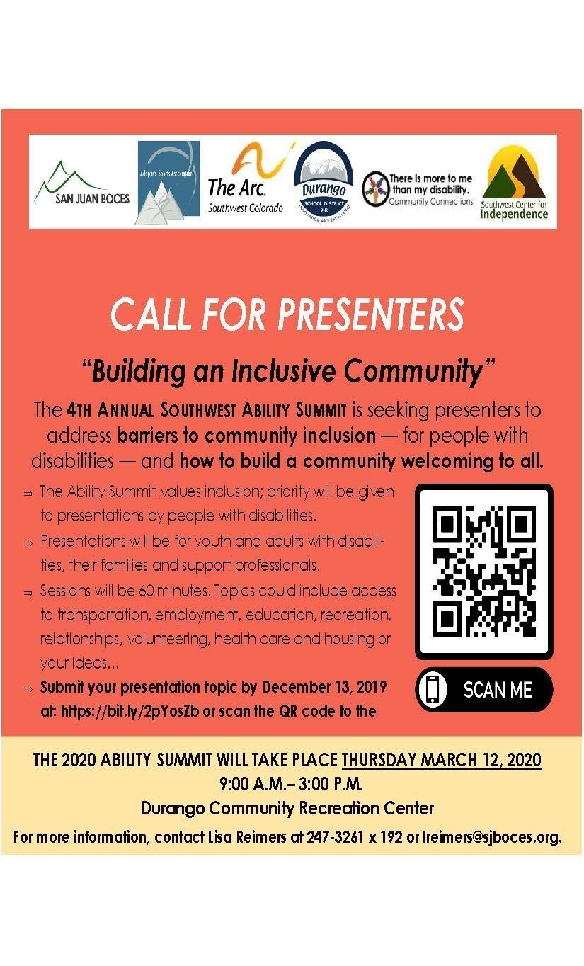 Call for Presenters for the Southwest Ability Summit. We are seeking presenters to address barriers to community inclusion and to help build a community that is welcoming to all. Interested presenters can click on the link below to complete an application to present. Applications are due by December 13th
