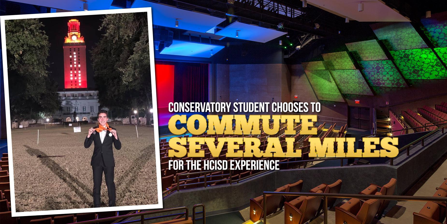 Conservatory student chooses to commute several miles for the HCISD experience