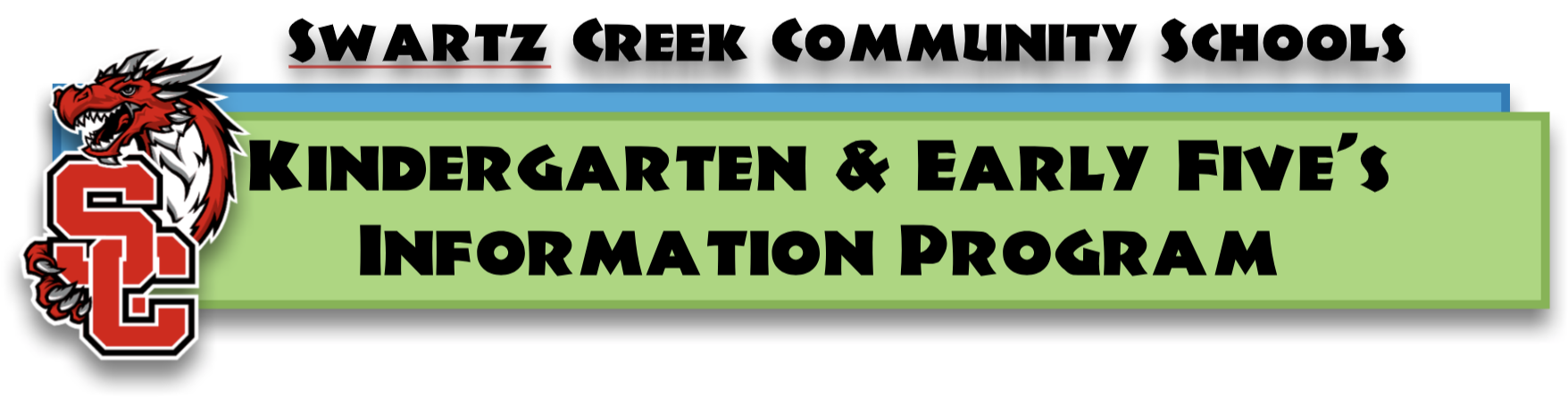 Title: Kindergarten and Early Five's Information Program
