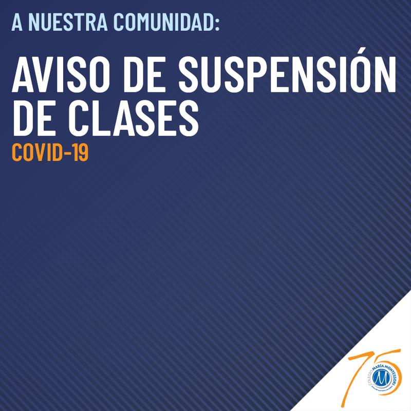 📣 AVISO DE SUSPENSIÓN DE CLASES Featured Photo