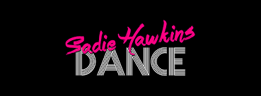 SADIE HAWKIN'S DANCE IS A COMIN'! Featured Photo