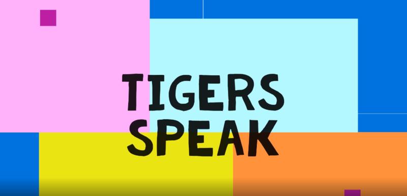 tigers speak