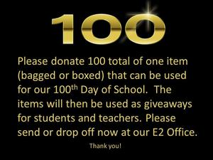 Need sets of 100 items donated for 100th Day of School