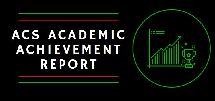 ACS Academic Achievement Report