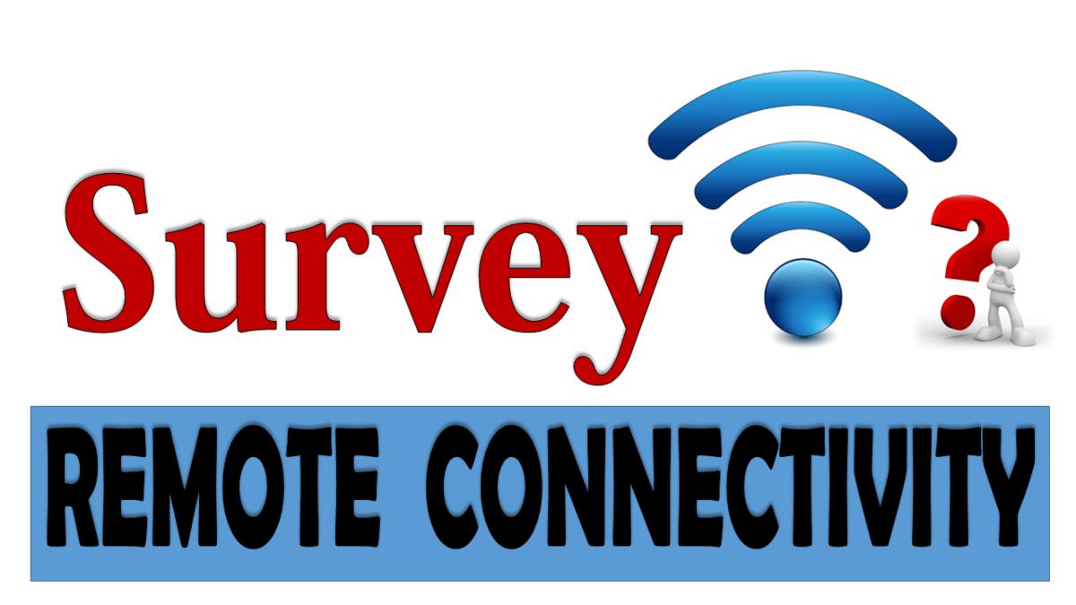 Remote Connectivity Survey