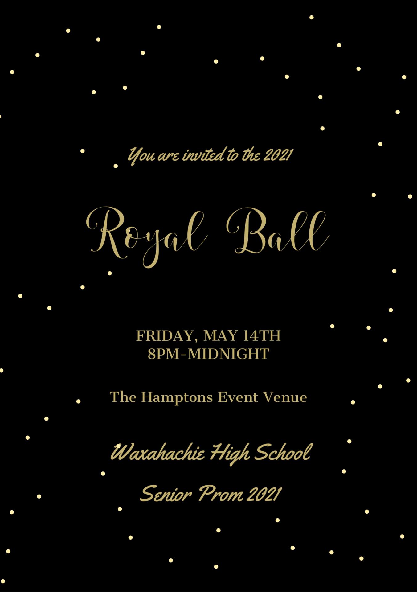 Senior Prom A Royal Ball on May 14 at 8pm flyer