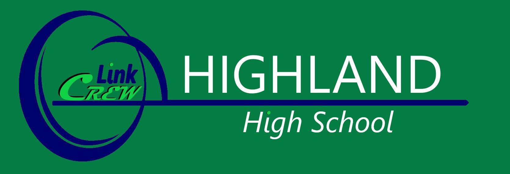 Logo and Banner for the Link Crew at Highland High School - Home of the Scots!