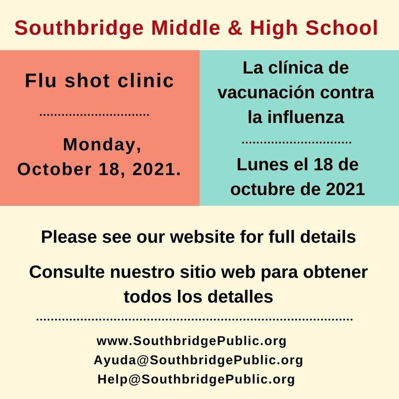 Flu shot clinic information for Southbridge Middle High School. All wording is also in this post.