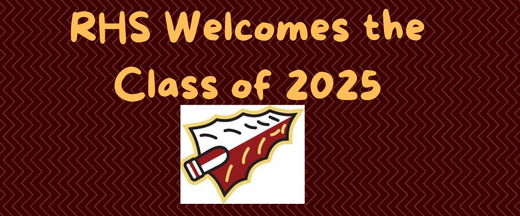 RHS Welcomes the Class of 2025