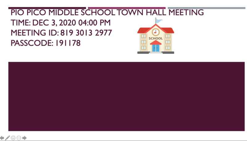 Pio Pico Middle School Principal Town Hall Meeting Time: Dec 3, 2020 04:00 PM Featured Photo