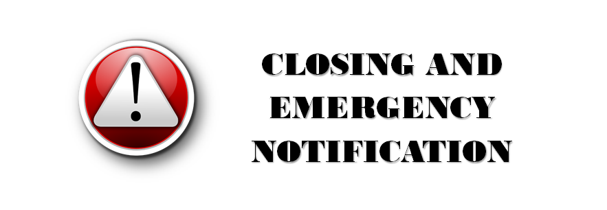 Closings and Emergency Notifications