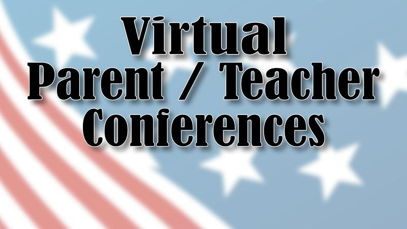 Virtual Parent/Teacher Conferences