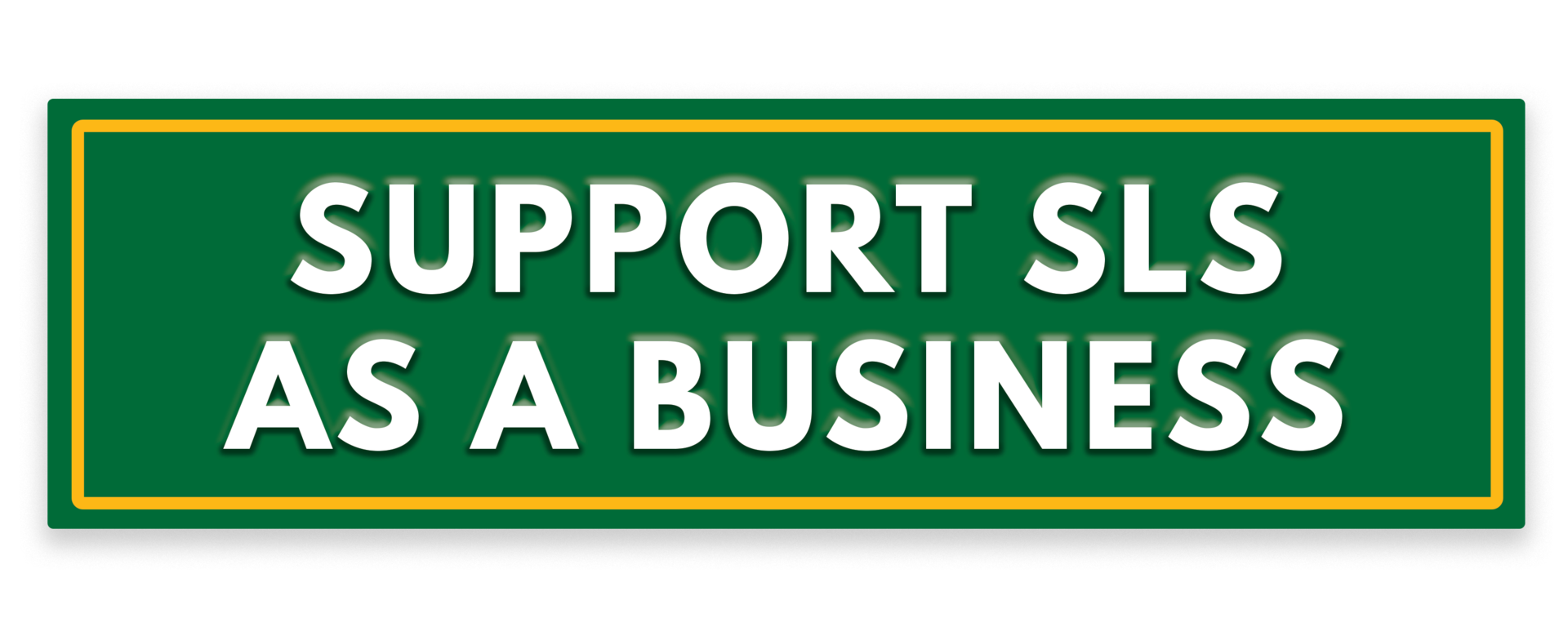 Support SLS as a Business