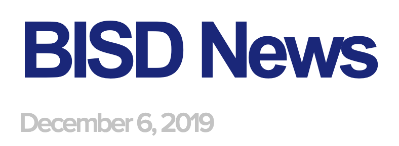 BISD News: December 6, 2019