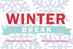 Winter Break with snowflakes