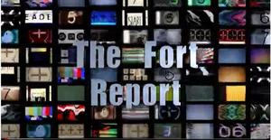 The Fort Report