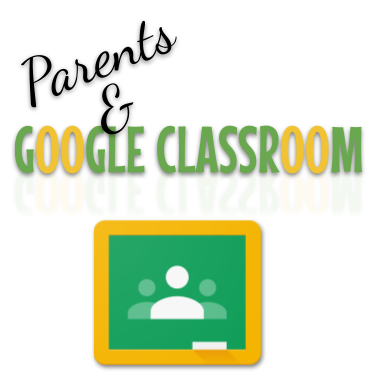 parents and google classroom