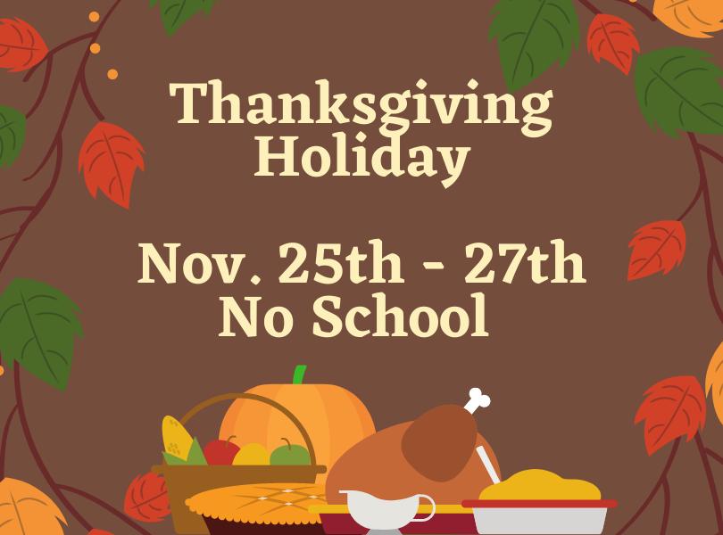 Thanksgiving Break Announcement