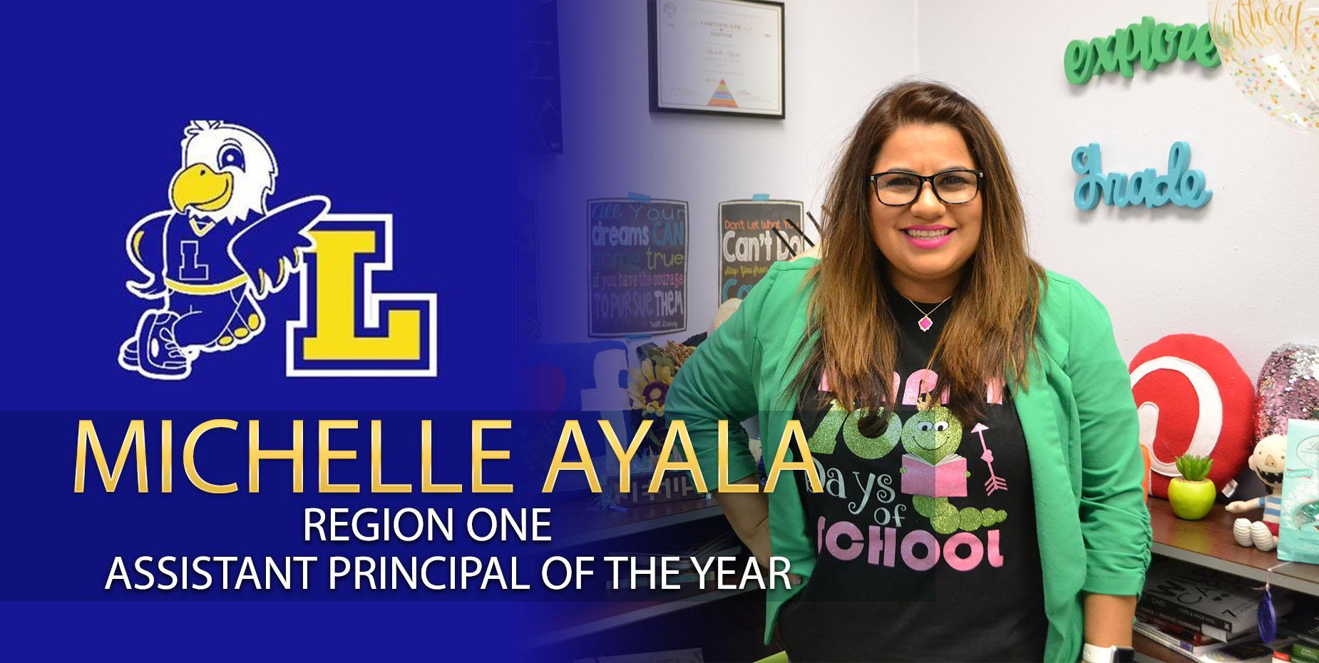Michelle Ayala - Region One Assistant Principal of the Year