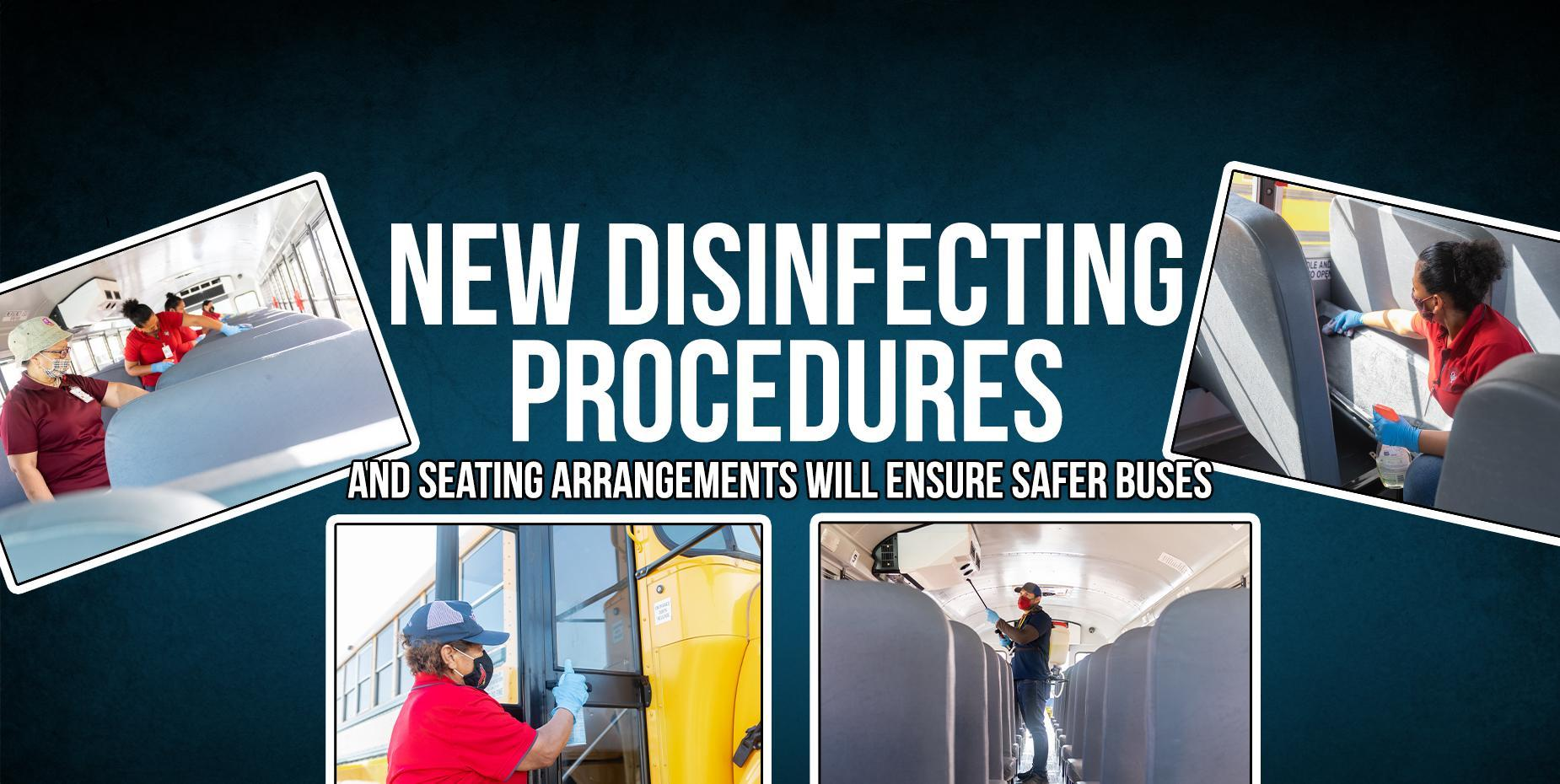New disinfecting procedures and seating arrangements will ensure safer buses