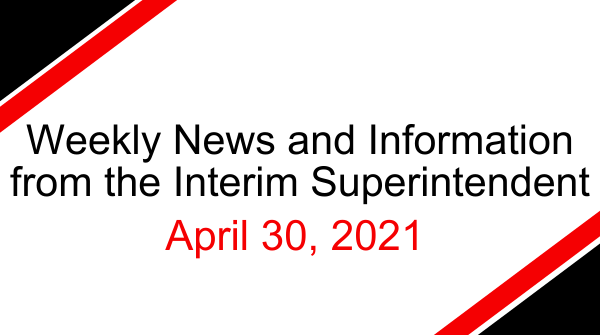 Message from Interim Superintendent: April 30, 2021 Featured Photo