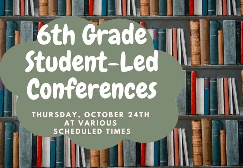 6th Grade Student-Led Conferences Thumbnail Image
