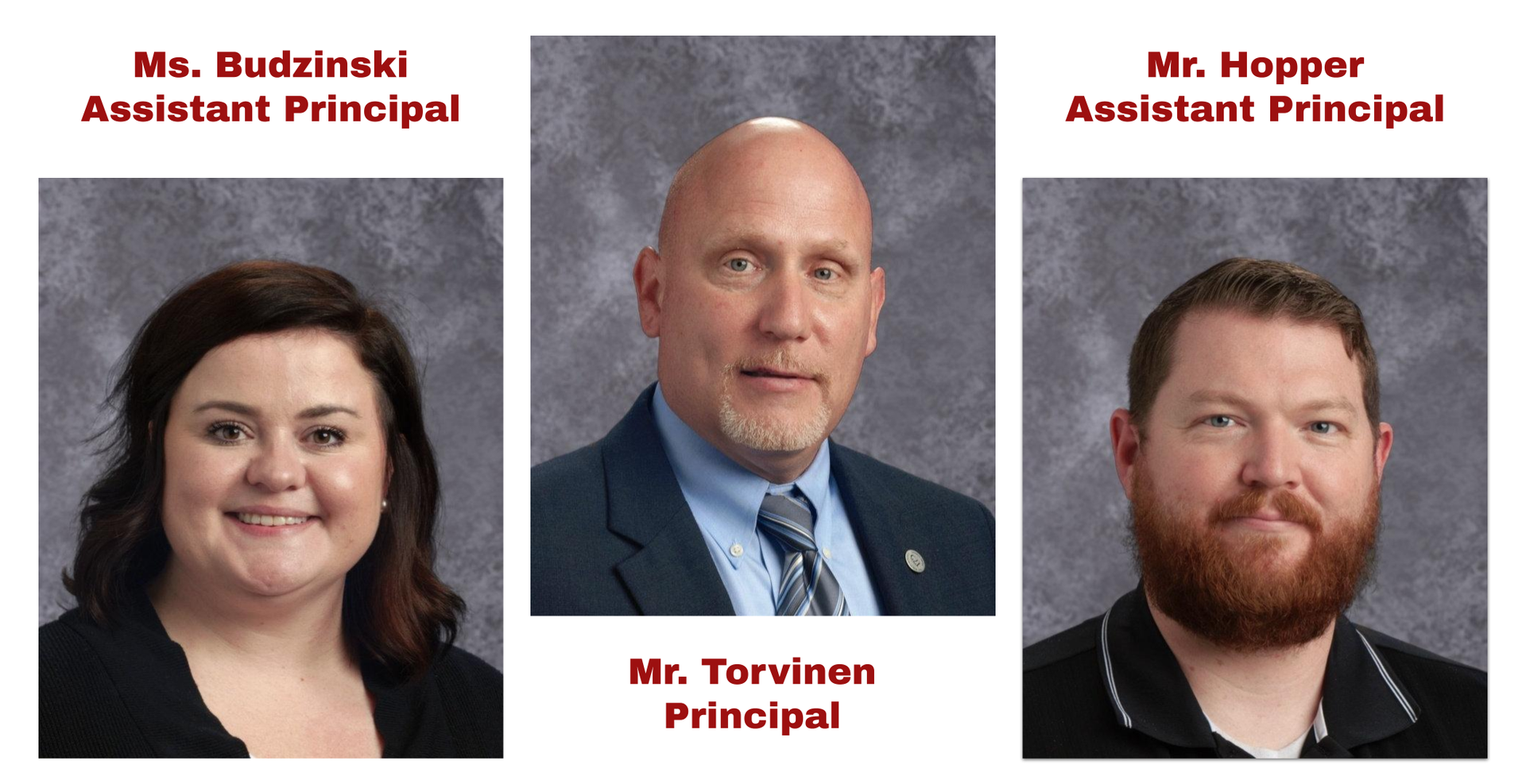 East High Administrative staff - Principal, Mr. Torvinen, Assistant Principal, Ms. Budzinski and Mr. Hopper