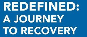 Redefined. A journey to recovery