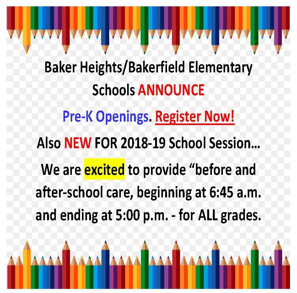 Bakerfield & Baker Heights photo of flyer advertising Pre-K Openings and before & after school care