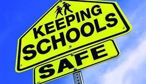 Keeping schools safe sign