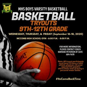 McComb High School Boys Varsity Basketball Tryout News 2020-2021  Provided by the McComb School District Community Engagement Department.  #ItsComeBackTime