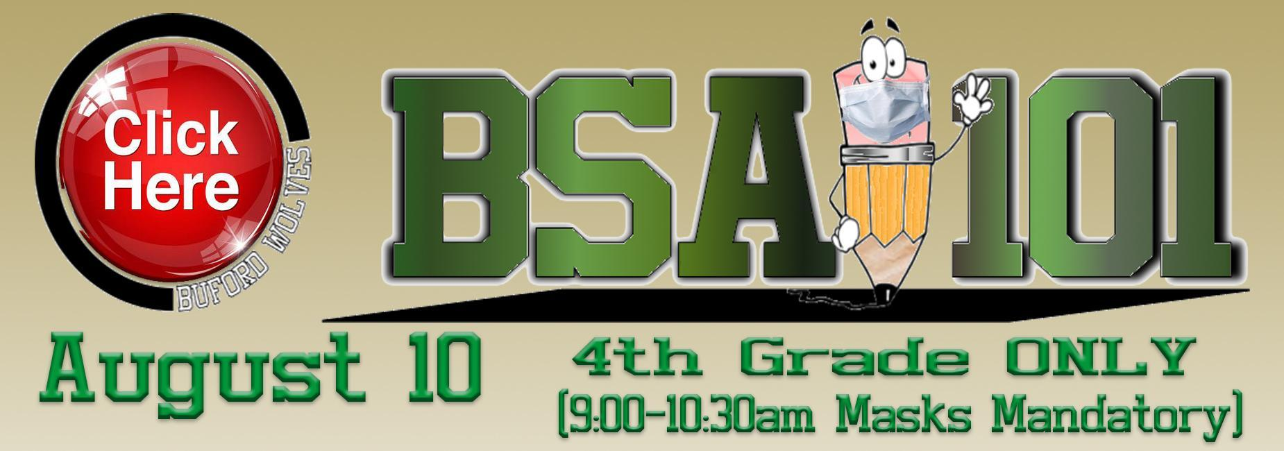 BSA 101 4th Grade students August 10 click for more information