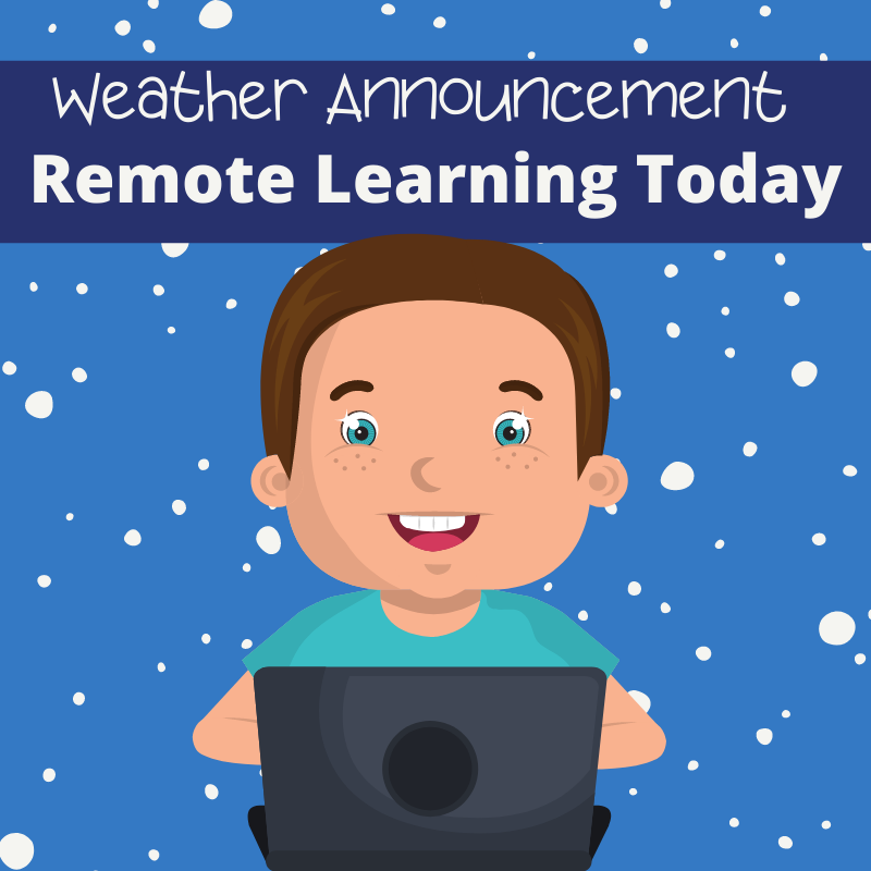 Weather announcement: remote learning today with kid on a laptop and snow falling in the background