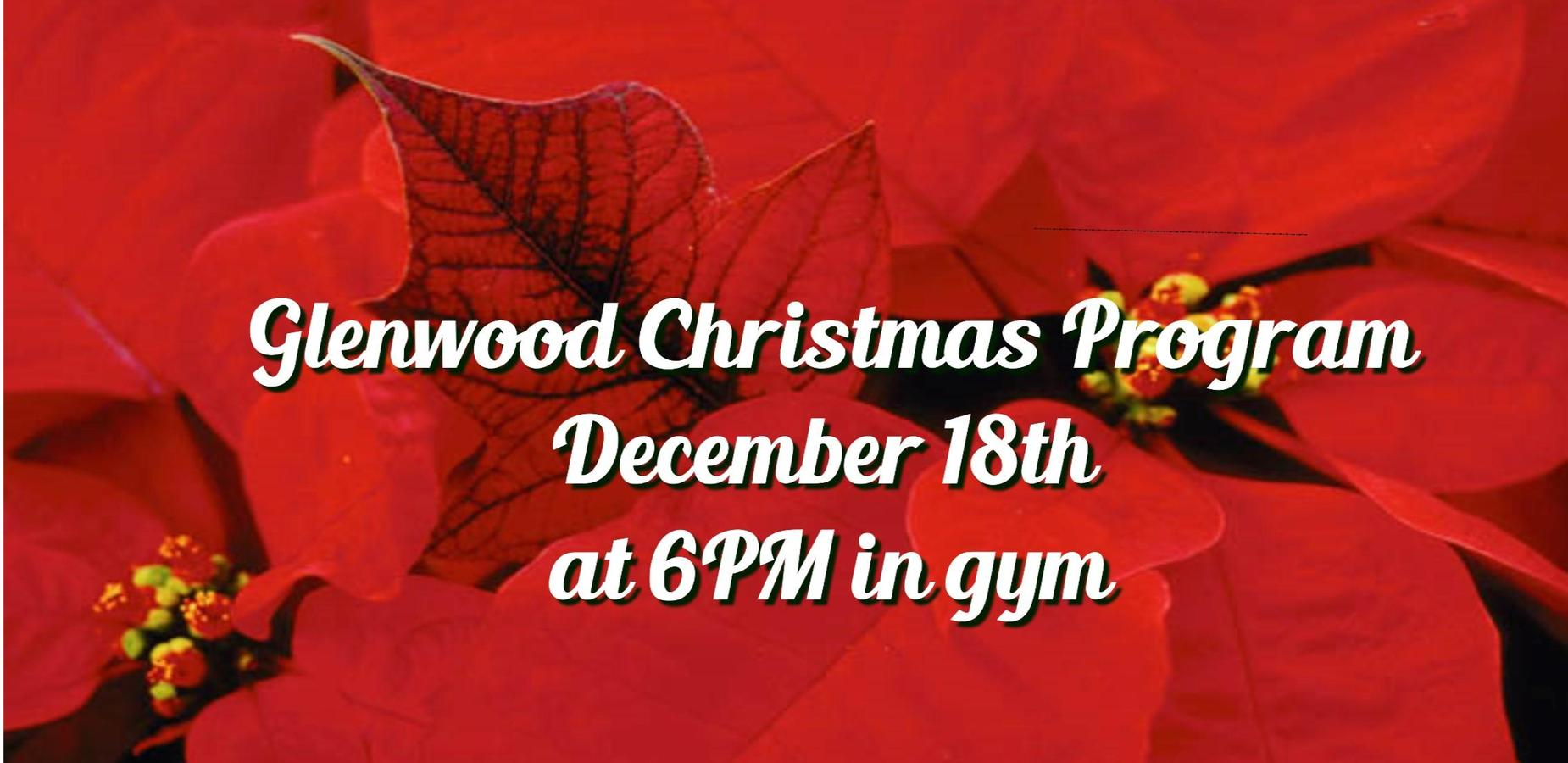 Glenwood Christmas Program