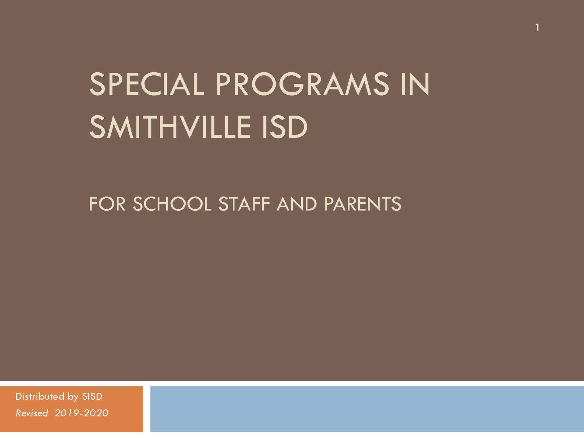 Special Programs Presentation for Parents and Staff