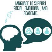 Language to support social, emotional and academic