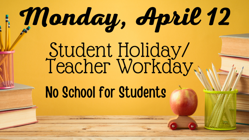 Student Holiday/Teacher Workday