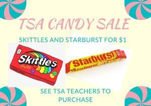 TSA teachers are selling Skittles or Starburst for $1.